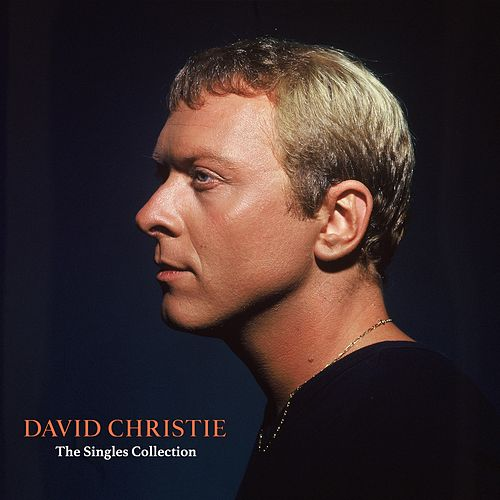 The Singles Collection by David Christie