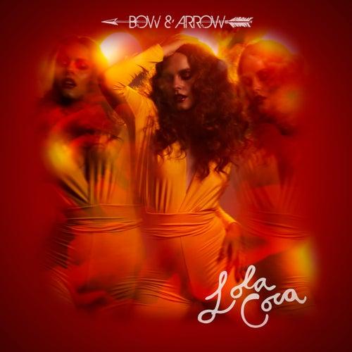 Bow and Arrow de Lola Coca