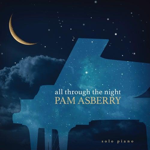 All Through the Night de Pam Asberry