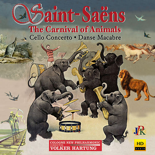 Saint-Saëns: The Carnival of the Animals, R.125 & Other Works de Cologne New Philharmonic
