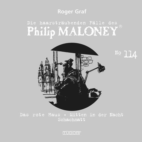 Die haarsträubenden Fälle des Philip Maloney, Vol. 114 von Michael Schacht