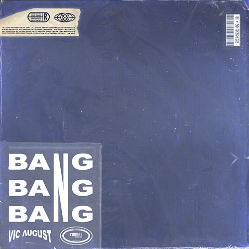 Bang by Vic August