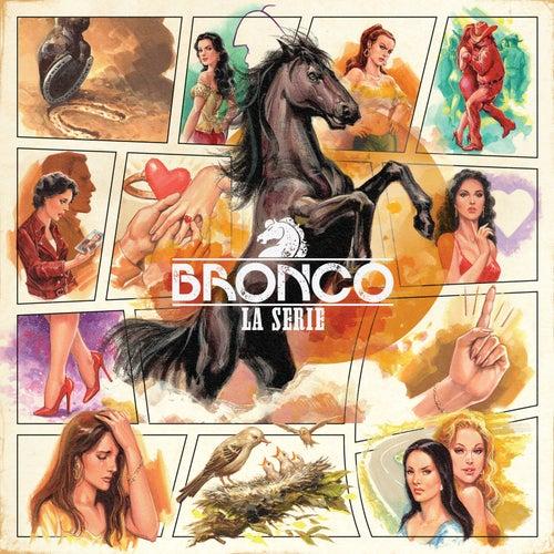 Bronco: La Serie de Bronco