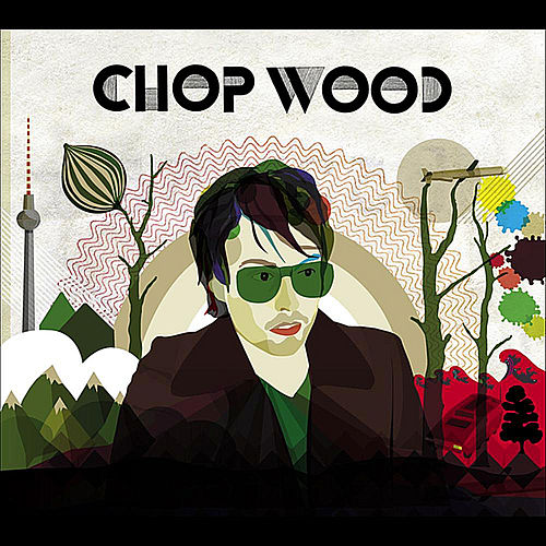 Chop Wood by Chop Wood