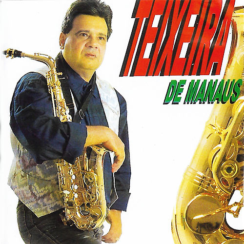 Teixeira De Manaus de Teixeira de Manaus