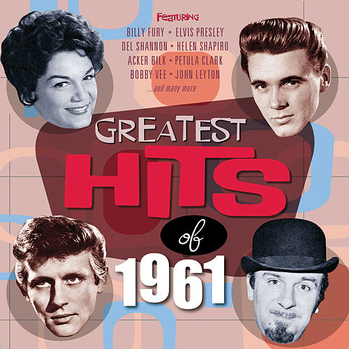 Greatest Hits Of 1961 by Various
