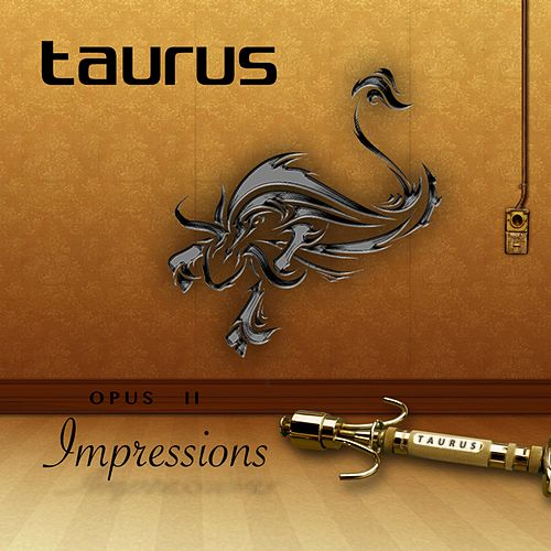 Opus II: Impressions (Remastered) by Taurus