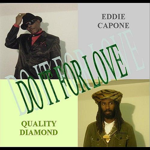 Do It For Love de Eddie Capone