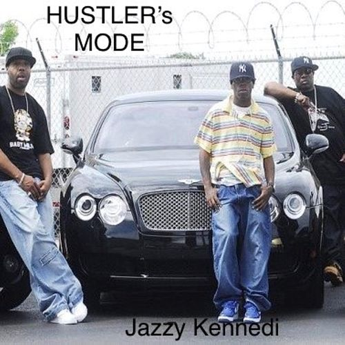 Hustler's Mode by Jazzy Kennedi