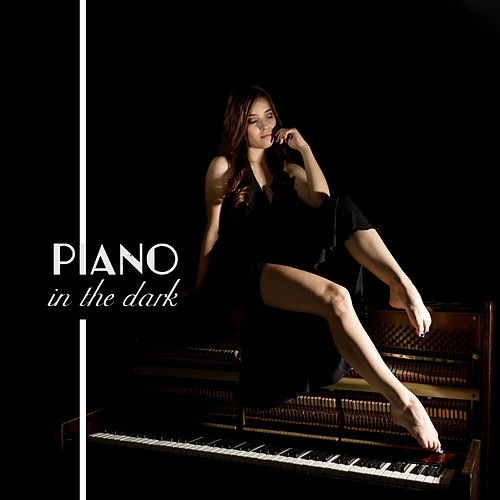 Piano in the Dark by Peaceful Piano
