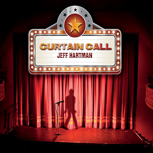Curtain Call by Jeff Hartman