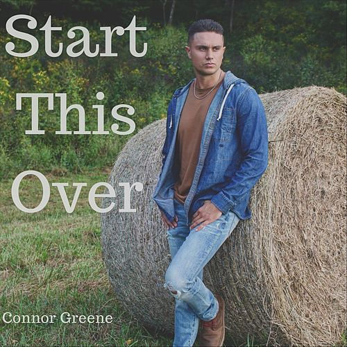 Start This Over by Connor Greene