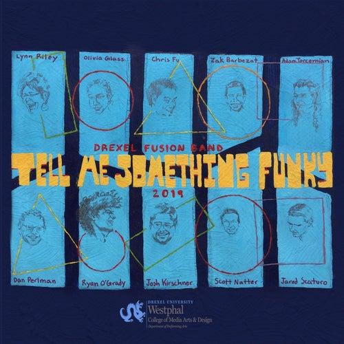 Tell Me Something Funky de Drexel Fusion Band