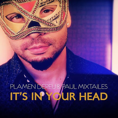 It's in Your Head van Plamen Dereu