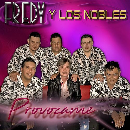 Provócame de Fredy Y Los Nobles