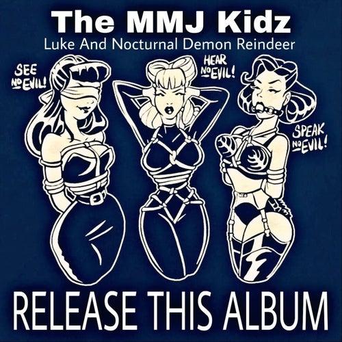 Release This Album von The MMJ Kidz