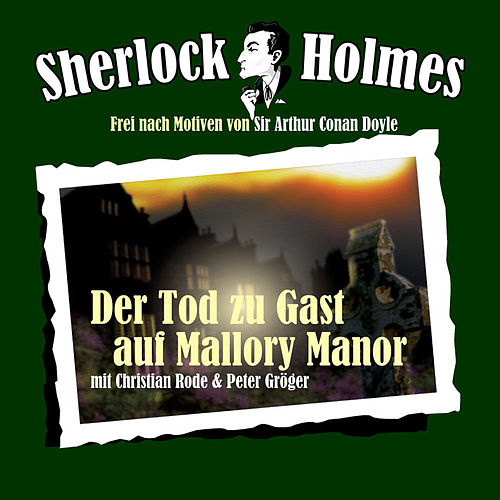 Sherlock Holmes Edition 2 - Der Tod zu Gast auf Mallory Manor von Sherlock Holmes