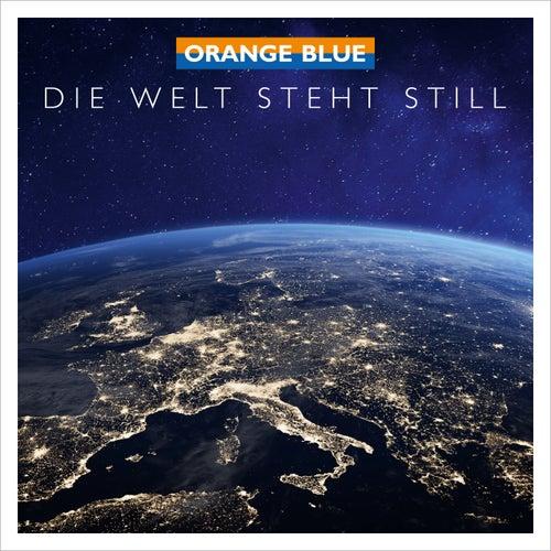 Die Welt steht still von Orange Blue