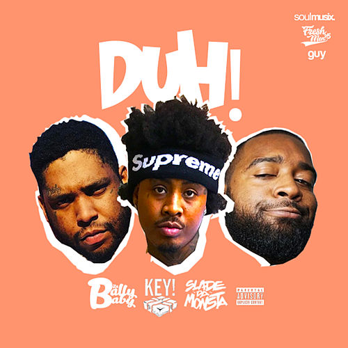 DUH! (feat. KEY!) by Bally Baby
