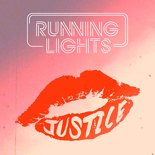 Justice by Running Lights