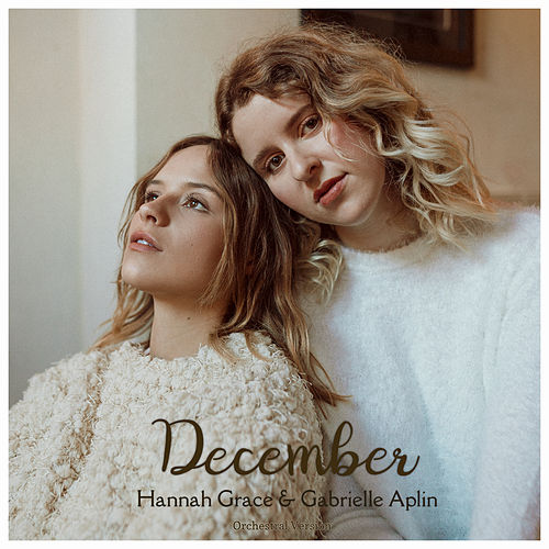 December (Orchestral Version) von Gabrielle Aplin