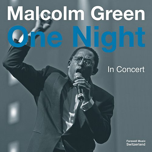 One Night - In Concert by Malcolm Green
