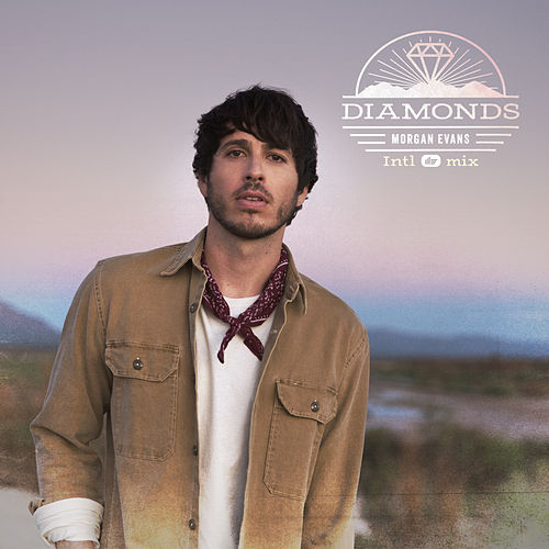Diamonds (Intl mix) de Morgan Evans