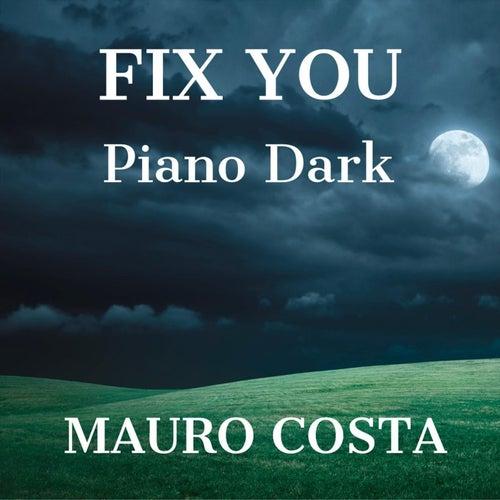 Fix You (Piano Dark Version) de Mauro Costa