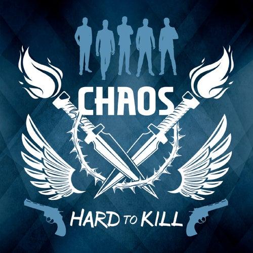 Hard to Kill de Chaos