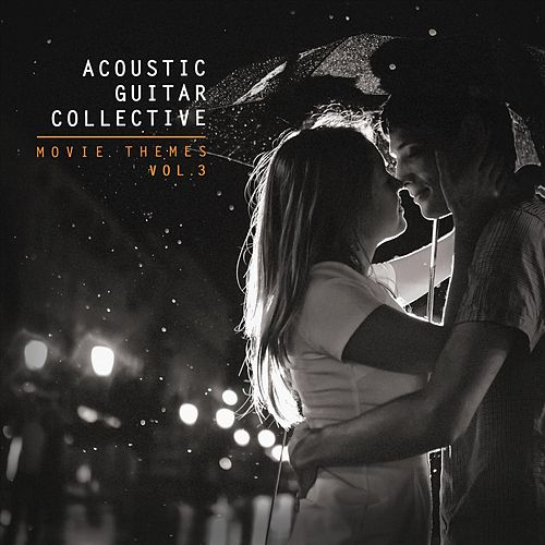 Movie Themes, Vol. 3 von Acoustic Guitar Collective