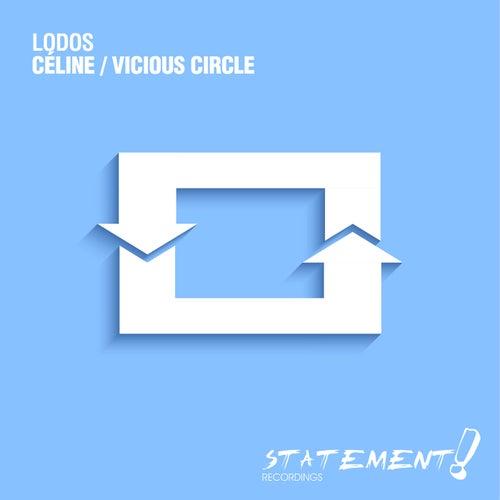 Céline / Vicious Circle by Lodos