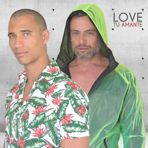 Tu Amante by LOVE