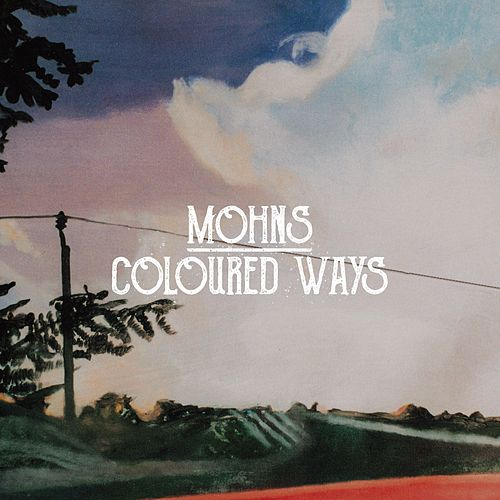 Coloured Ways by Mohns