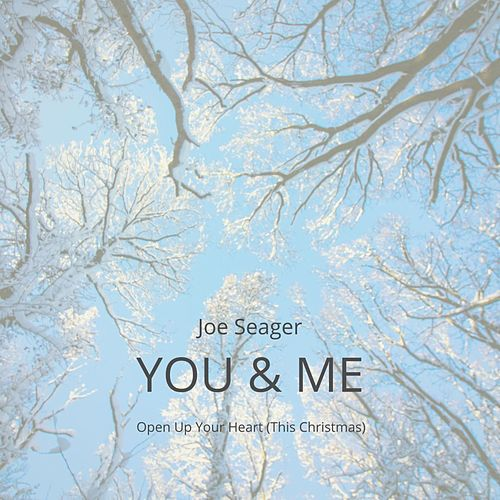 You & Me by Joe Seager