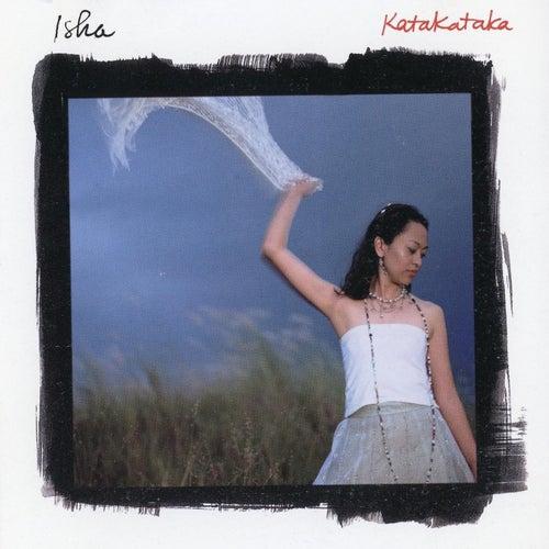 Katakataka by Isha