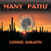 Many Paths by Lorrie Sarafin