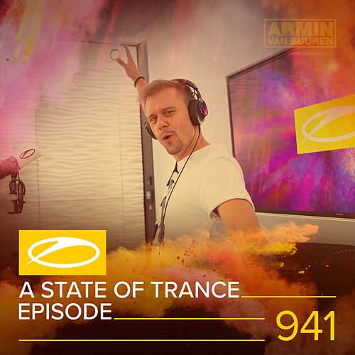 ASOT 941 - A State Of Trance Episode 941 by Armin Van Buuren