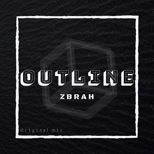Outline by Zbrah
