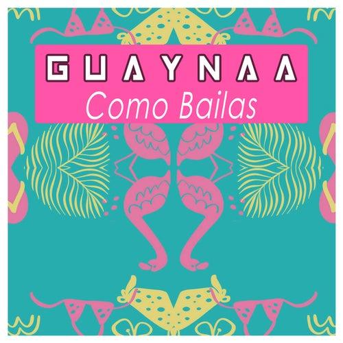 Como Bailas by Guaynaa