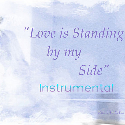 Love Is Standing by My Side (Instrumental) by K-Mille
