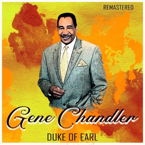 Duke of Earl (Remastered) de Gene Chandler