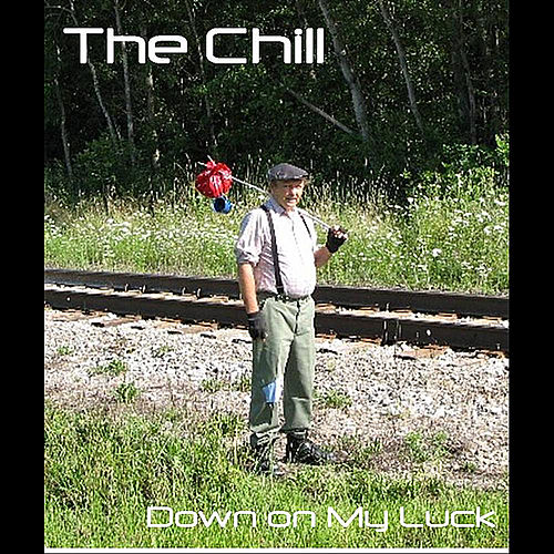 Down on My Luck - Single de Chill
