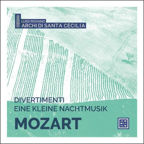 Mozart: Divertimenti & Eine kleine Nachtmusik by Archi di Santa Cecilia