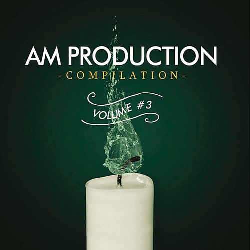AM Production Compilation Vol. 3 by Various Artists