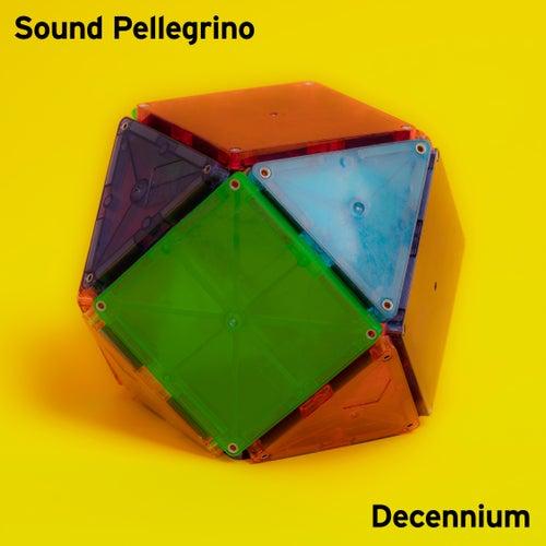 Sound Pellegrino Decennium by Various Artists