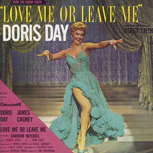 Love Me Or Leave Me van Doris Day