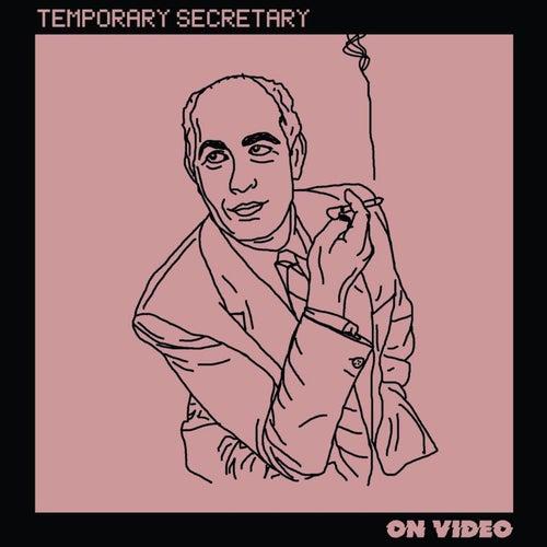 Temporary Secretary von On Video