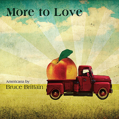 More to Love by Bruce Brittain