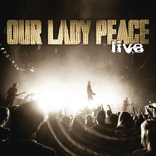 Live by Our Lady Peace