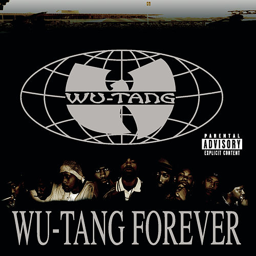 Wu-Tang Forever by Wu-Tang Clan